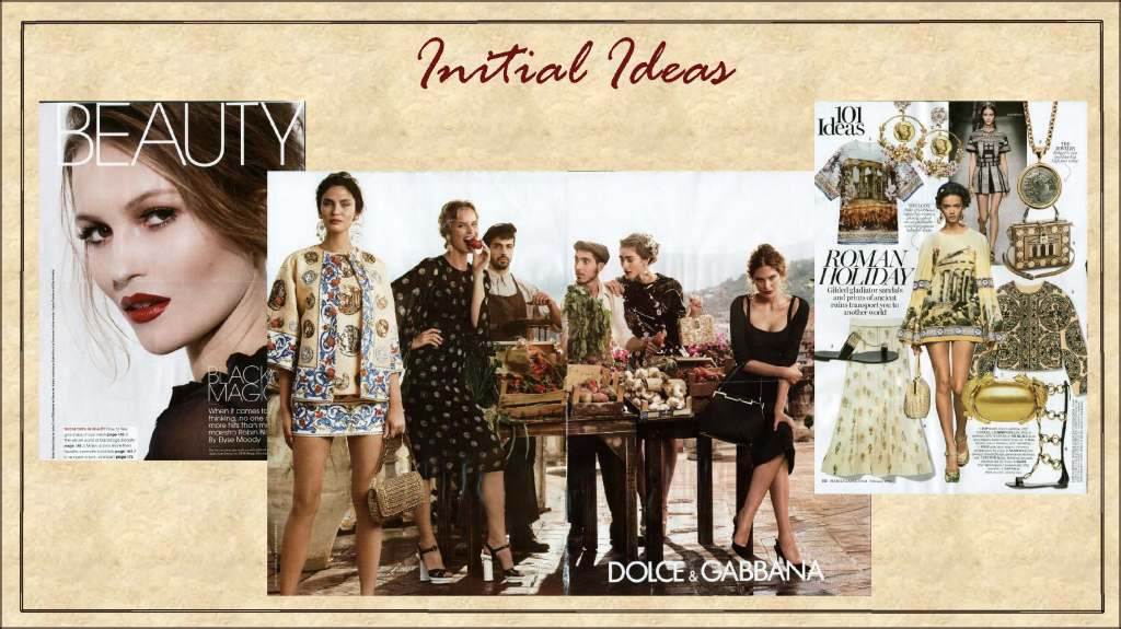 Initial idea for the brand inspired by designer Dolce & Gabbana and southern Europe.